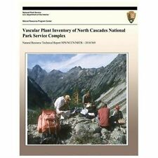 Vascular Plant Inventory of North Cascades National Park Service Complex by...