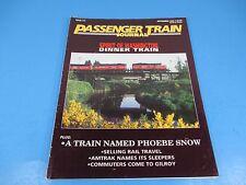 Passenger Train Journal Magazine September 1992, Spirit of Washington, Issue 177