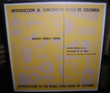 Introduction To The Noble Song Book Of Colombia~Joaquin Pineros Corpas~3LP Set
