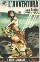 (Jack London) L'avventura 1966 Sonzogno i nuovi 2