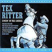 Tex Ritter - Singin' in the Saddle (2000) CD