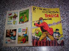 COLLANA RODEO I TRE BILL N.41 ORIGINALE M.BUONO TIPO TEX ZAGOR MARK ARALDO DOG