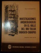 Mexico Investigaciones Arqueologicas en el Valle del Rio Tulija, Tabasco-Chiapas