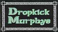 Dropkick Murphys (Verde Escritura) Paño Parche 110mm x 60mm (Cv)