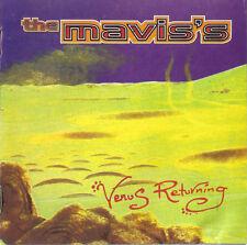 """THE MAVIS'S """"Venus Returning"""" 1996 12Trk CD """"Thunder, Box, Lost, MoonDroneGold"""""""