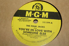MGM 11179 The Four Jacks You're In Love With Someone Else E+/E+!! NOS?? 78 RPM