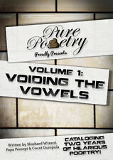 Pure Pooetry Book - Volume 1: Voiding The Vowels