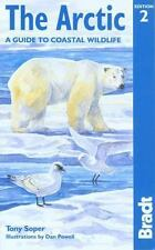 Bradt Travel Guide the Arctic by Tony Soper