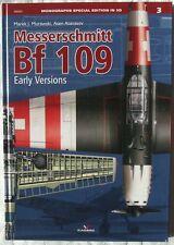Messerschmitt Bf 109 Early Versions - Kagero Monograph Special  ENGLISH HARDBACK