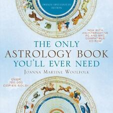 The Only Astrology Book You'll Ever Need by Joanna Woolfolk and Joanna...