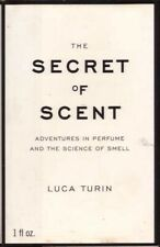 The Secret of Scent Adventures in Perfume and the Science of Smell BOOK HC