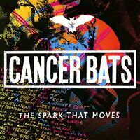SPARK THAT MOVES THE - CANCER BATS [CD]