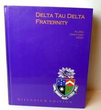 Delta Tau Delta Fraternity Alumni Directory 2000 Millenium Edition