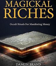 Magickal richesses damon brand Finbarr occulte magie magick blanc noir grimoire