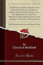 The Book of Common Order of the Church of Scotland, Commonly Known as John Knox'
