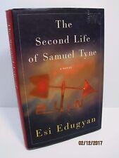 The Second Life of Samuel Tyne: A Novel by Esi Edugyan