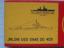 Jim Shirley. jnl016 USS Sims DD 409 1:700 envoi groupé possible