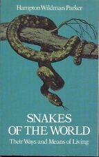 Snakes of the World: Their Ways and Means of Livin