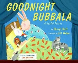 Goodnight Bubbala by Sheryl Haft and Jill Weber #50743