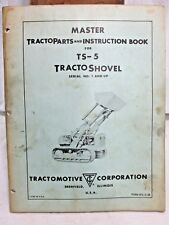 VINTAGE PARTS AND INSTRUCTION BOOK FOR TRACTOMOTIVE MODEL TS-5 TRACTO SHOVEL