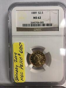 1889 Gold 2,5 Dollars NGC MS 62