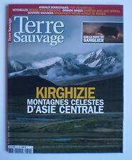 REVUE - MAGAZINE * TERRE SAUVAGE * Kirghizie Montagnes Célestes d'Asie n° 214 !!