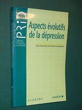 Aspects évolutifs de la dépression Thérèse LEMPERIÈRE