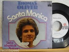 "7"" Single - THOMAS OLIVER - Santa Monica - Ariola 1978"