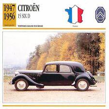 Citroën Traction Avant 15 Six D 6 Cyl. 1947 France CAR VOITURE CARTE CARD FICHE