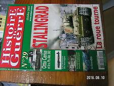 1µ? Revue Histoire de Guerre n°29 Stalingrad Otto Carius A4/V2 Swordfish