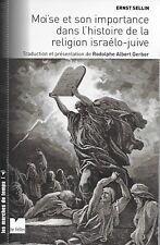JUDAÏSME / MOÏSE ET SON IMPORTANCE DANS L'HISTOIRE DE LA RELIGION ISRAELO-JUIVE