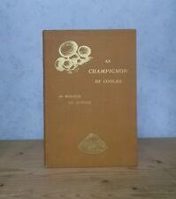 AGRICULTURE MYCOLOGIE LE CHAMPIGNON DE COUCHE BIOLOGIE CULTURE ENNEMIS (1934).