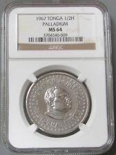 1967 PALLADIUM TONGA (1 OZ.) 1650 MINTED NGC MINT STATE 64 -1st PALLADIUM COIN
