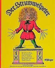 Der Struwwelpeter oder lustige Geschichten und drollige Bilder von Heinrich Hoffmann (1997, Gebundene Ausgabe)