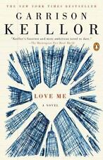 NEW - Love Me by Keillor, Garrison
