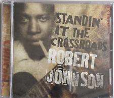 CD ROBERT JOHNSON - STANDIN' AT THE CROSSROADS neuf sous blister
