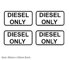 4x DIESEL ONLY Vinyl Decal Sticker Wrong Fuel Saftey HILUX VAN RANGER Toyota etc