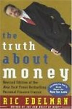 The Truth about Money : Because Money Doesn't Come with Instructions by Ric Ede…
