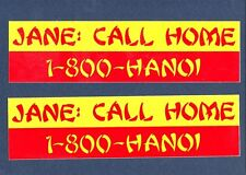 JANE FONDA CALL HOME 800 HANOI Vietnam USAF ARMY NAVY USMC Bumber Sticker Set