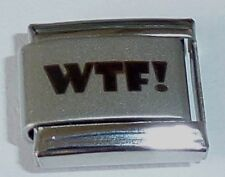 WTF Italian Charm 9mm - fits Classic Bracelets Text Speak Facebook What the E453