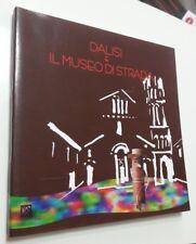 DALISI E IL MUSEO DI STRADA Bove Ferraiuolo CUEN 2002 Architettura Arte