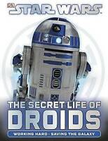 Star Wars: The Secret Life of Droids by Jason Fry Hardcover English