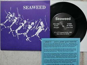 "Seaweed – Inside + 3 tracks  7""   black  vinyl  Leopard Gecko – LG007  MINT-"