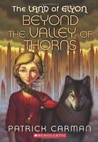 The Land of Elyon #2: Beyond the Valley of Thorns by Patrick Carman
