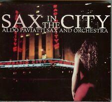 SAX IN THE CITY - ALDO PAVIATTI SAX AND ORCHESTRA - 2 CD SET - NEW