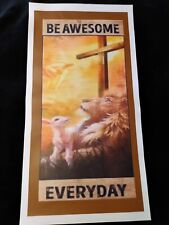 """New listing This an auction for one 2ft X 1ft poly vinyl prayer banner """"Be Awesome"""""""