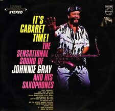 JOHNNIE GRAY it's cabaret time 6308 020 uk philips living presence LP PS VG+/EX