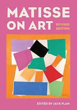 NEW Matisse on Art, Revised edition (Documents of Twentieth-Century Art)