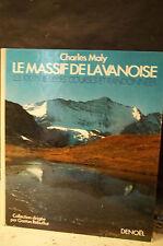 Maly.LE MASSIF DE LA VANOISE.LES 100 PLUS BELLES COURSES ET RANDONNÉES.RÉBUFFAT