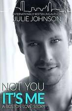 NEW Not You It's Me by Julie Johnson